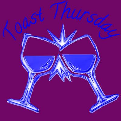 Introducing Toast Thursdays!