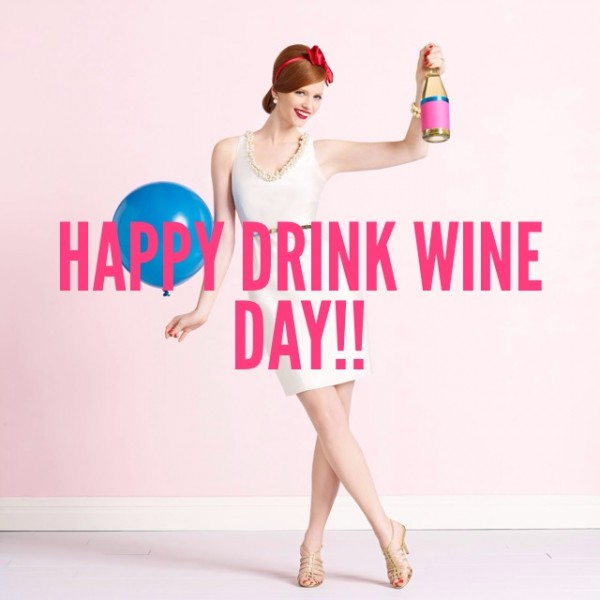 "Celebrating ""International Drink Wine Day"""