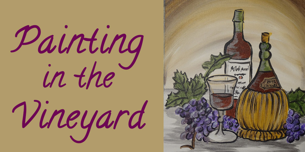 Upcoming Event: Rubino's Painting in the Vineyard