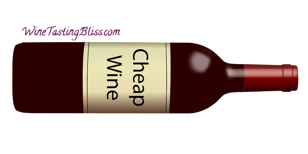 Can Cheap Wine Be Good Wine?