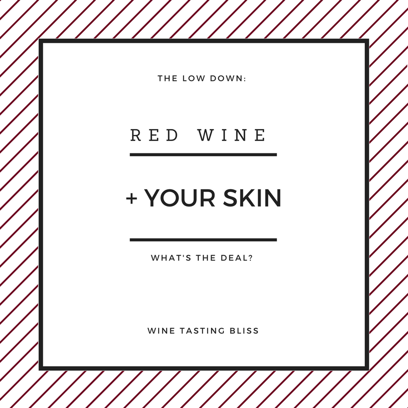 Is Wine Helping or Hurting Your Skin?