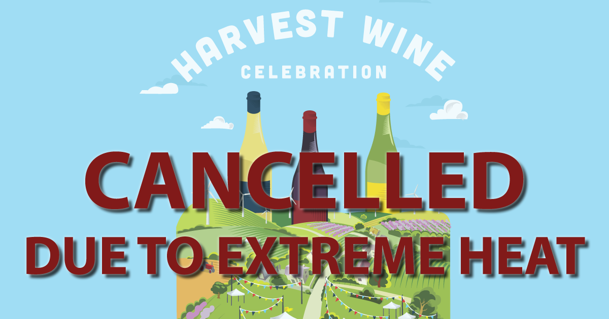 Harvest Wine Celebration Cancelled Due to Heat