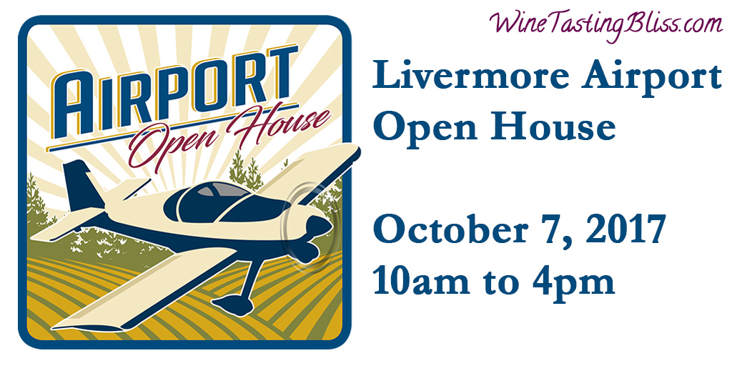 Upcoming: Livermore Airport Open House and Wine Pour