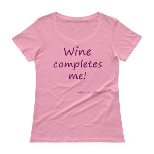 Wine completes me Ladies' Scoopneck T-Shirt