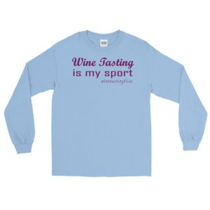 Wine tasting is my sport Long Sleeve T-Shirt