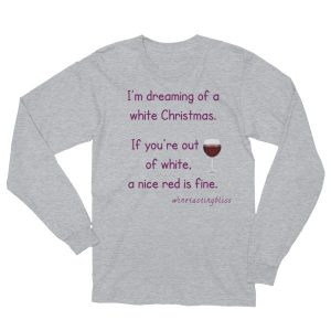 Dreaming of a white Christmas Unisex Long Sleeve T-Shirt