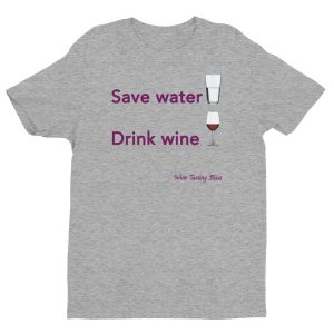 Save Water, Drink Wine Short Sleeve T-shirt