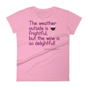 The weather outside is frightful Women's short sleeve t-shirt