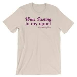Wine tasting is my sport Short-Sleeve Unisex T-Shirt