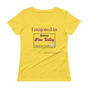 I majored in Wine Tasting Ladies' Scoopneck T-Shirt