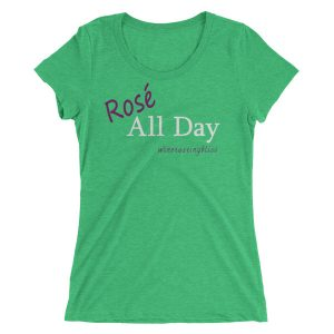 Rosé All Day Ladies' short sleeve t-shirt