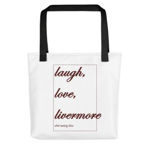 Laugh, love, Livermore Tote bag