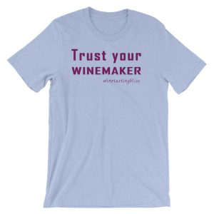 Trust your winemaker Short-Sleeve Unisex T-Shirt