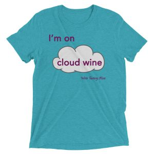 I'm on cloud wine Short sleeve t-shirt