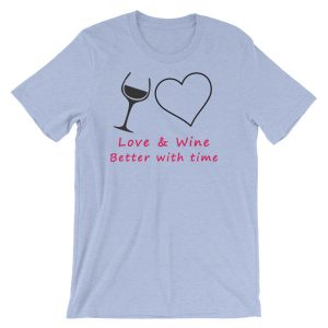 Love and Wine Short-Sleeve Unisex T-Shirt