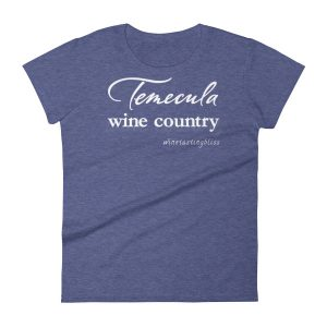 Temecula Wine Country Women's short sleeve t-shirt