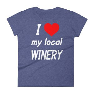 I HEART My Local Winery Women's short sleeve t-shirt