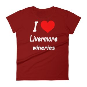 """I HEART Livermore Wineries"" Women's short sleeve t-shirt"