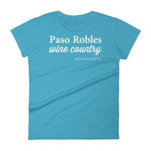 Paso Robles Wine Country Women's short sleeve t-shirt
