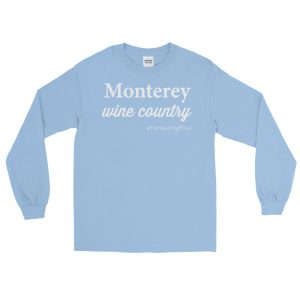 Monterey Wine Country Long Sleeve T-Shirt