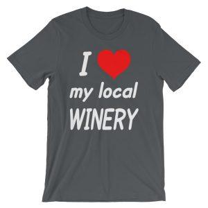 """I HEART My Local Winery"" Short-Sleeve Unisex T-Shirt"