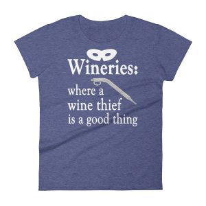 A Wine Thief Women's short sleeve t-shirt