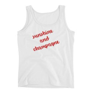 """Sunshine and Champagne"" Ladies' Tank"