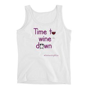 """Time to wine down"" Ladies' Tank"