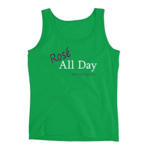 """Rosé All Day"" Ladies' Tank"