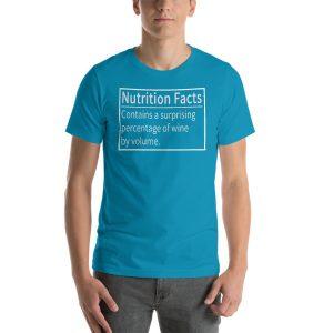 """Wine Nutrition Facts"" Short-Sleeve Unisex T-Shirt"