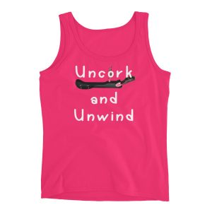 Uncork and Unwind Ladies' Tank