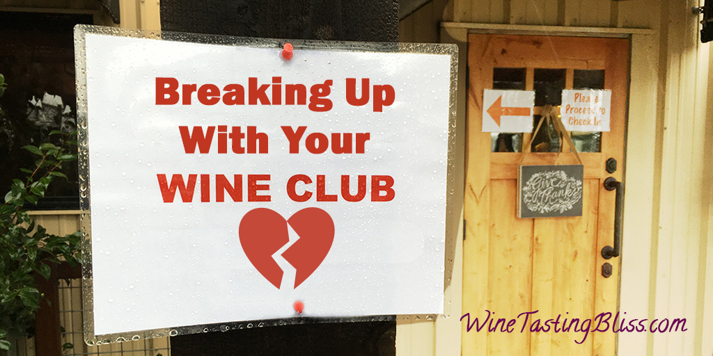 Breaking Up With Your Wine Club