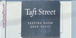 Tasting Taft Street Winery